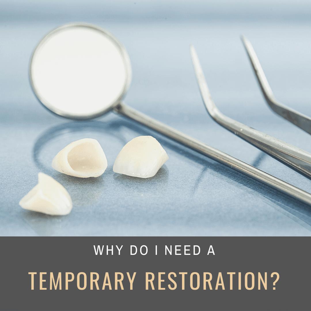 Temporary Restoration