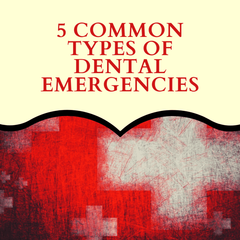5 Common Types of Dental Emergencies